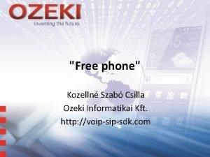 Free phone Kozelln Szab Csilla Ozeki Informatikai Kft