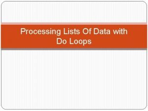 Processing Lists Of Data with Do Loops Pseudocode