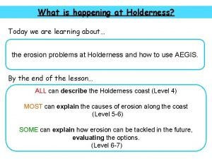 What is happening at Holderness Today we are