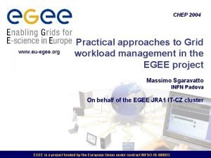 CHEP 2004 www euegee org Practical approaches to