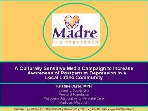 A Culturally Sensitive Media Campaign to Increase Awareness