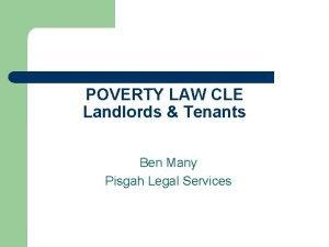 POVERTY LAW CLE Landlords Tenants Ben Many Pisgah