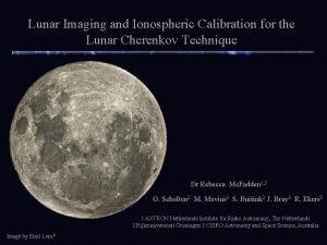 Lunar Imaging and Ionospheric Calibration for the Lunar