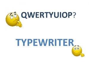 QWERTYUIOP TYPEWRITER USING COMPUTER KEYBOARD Parts Layout of