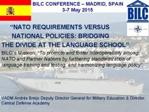 BILC CONFERENCE MADRID SPAIN 3 7 May 2015