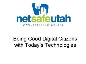 Being Good Digital Citizens with Todays Technologies Predator