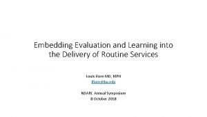 Embedding Evaluation and Learning into the Delivery of