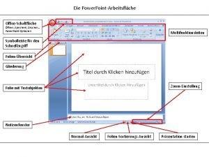 Die Power PointArbeitsflche OfficeSchaltflche ffnen Speichern Drucken Power