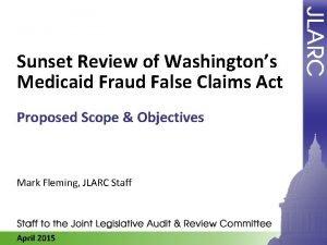 Sunset Review of Washingtons Medicaid Fraud False Claims