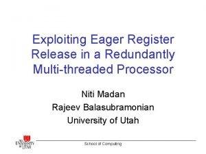 Exploiting Eager Register Release in a Redundantly Multithreaded