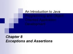 An Introduction to Java Programming and Object Oriented