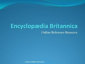 Encyclopdia Britannica Online Reference Resource Wahiawa Middle School