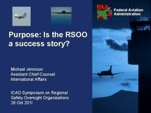 Federal Aviation Administration Purpose Is the RSOO a