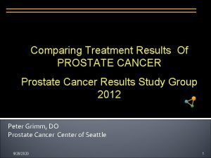 Comparing Treatment Results Of PROSTATE CANCER Prostate Cancer