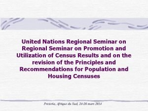 United Nations Regional Seminar on Promotion and Utilization