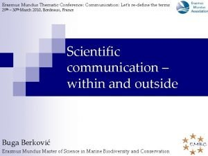 Erasmus Mundus Thematic Conference Communication Lets redefine the