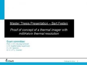Master Thesis Presentation Bart Festen Proof of concept