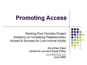 Promoting Access Working Poor Families Project Academy on