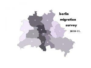 berlin migration survey 2010 11 Berlin migration and