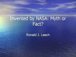 Invented by NASA Myth or Fact Ronald J