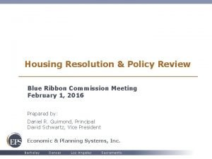Housing Resolution Policy Review Blue Ribbon Commission Meeting