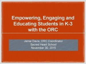 Empowering Engaging and Educating Students in K3 with