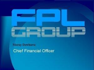 Moray Dewhurst Chief Financial Officer Safe Harbor Statement