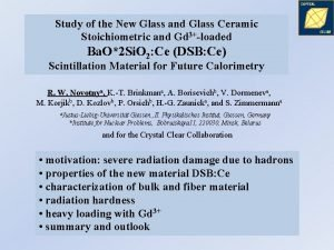 Study of the New Glass and Glass Ceramic