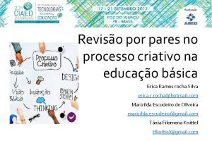 Reviso por pares no processo criativo na educao