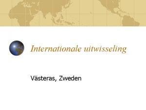 Internationale uitwisseling Vsteras Zweden Vooraf 2005 2006 Comeniusproject