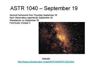 ASTR 1040 September 19 Second Homework Due Thursday