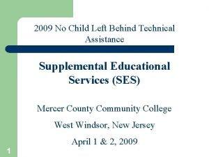 2009 No Child Left Behind Technical Assistance Supplemental