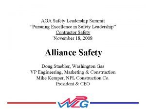 AGA Safety Leadership Summit Pursuing Excellence in Safety