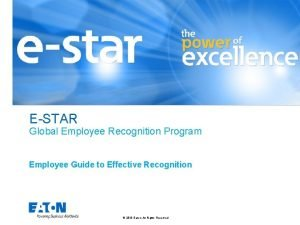 ESTAR Global Employee Recognition Program Employee Guide to