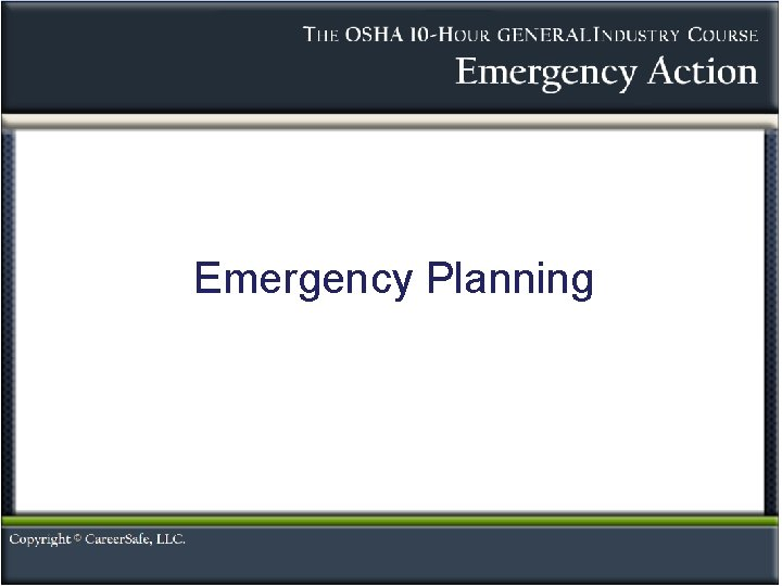 Emergency Planning Emergency Action An emergency is any