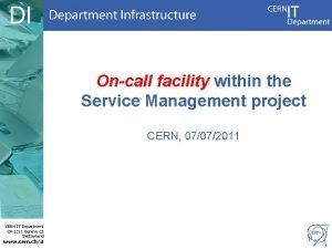 Oncall facility within the Service Management project CERN