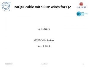MQXF cable with RRP wires for Q 2