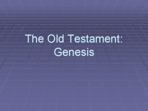 The Old Testament Genesis Genesis Creation Light Firmament