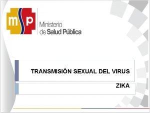 TRANSMISIN SEXUAL DEL VIRUS ZIKA 51 3 SON