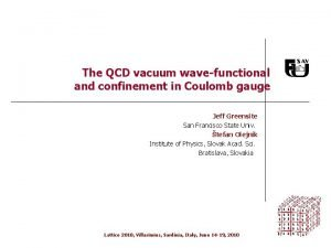 The QCD vacuum wavefunctional and confinement in Coulomb
