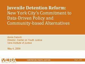 Juvenile Detention Reform New York Citys Commitment to
