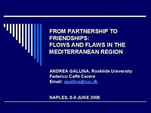 FROM PARTNERSHIP TO FRIENDSHIPS FLOWS AND FLAWS IN