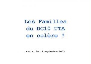 Les Familles du DC 10 UTA en colre