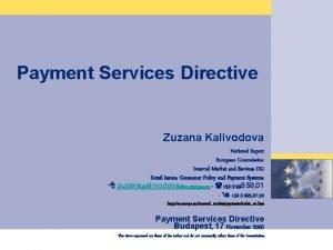 Akzente fr die Zukunft Payment Services Directive Zuzana