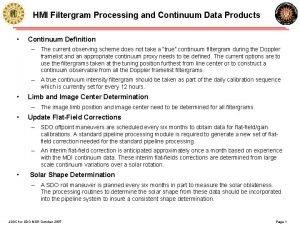 HMI Filtergram Processing and Continuum Data Products Continuum