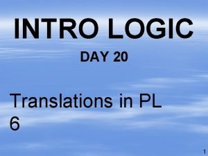 INTRO LOGIC DAY 20 Translations in PL 6