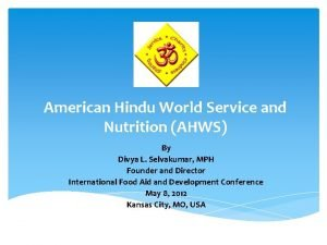 American Hindu World Service and Nutrition AHWS By