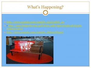 Whats Happening http www youtube comwatch v2 Jn