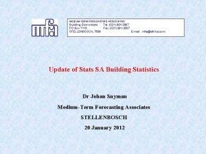MEDIUMTERM FORECASTING ASSOCIATES Building Economists Tel 021 881