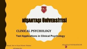 NANTAI NVERSTES CLINICAL PSYCHOLOGY Test Applications in Clinical